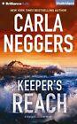 Keeper's Reach by Carla Neggers (CD-Audio, 2016)