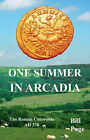 One Summer in Arcadia by Bill Page (Paperback, 2015)