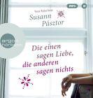 Die einen sagen Liebe, die anderen sagen nichts von Susann Pásztor (2013)