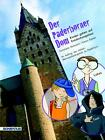 Der Paderborner Dom - Kinder gehen auf Entdeckungstour von Christiane Ruhmann und Karin Kliewe (2012, Kunststoffeinband)