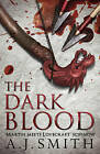 The Dark Blood by A. J. Smith (Paperback, 2015)