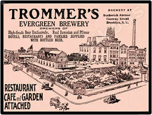 1909 Trommer's Evergreen Brewery New Metal Sign: Bushwick & Conway, Brooklyn NY