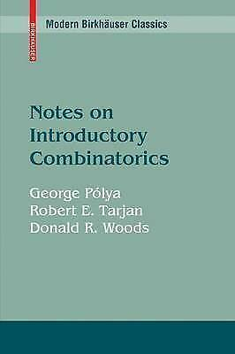 1 of 1 - Notes on Introductory Combinatorics (Modern Birkhäuser Classics) by Pólya, Geor