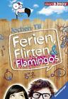 Ferien, Flirten & Flamingos von Jochen Till (2014, Taschenbuch)