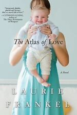 The Atlas of Love: A Novel, Frankel, Laurie, Very Good Books