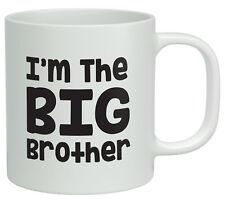 Im The Big Brother White 10oz Older Bro New Baby Novelty Gift Mug