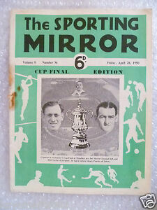 The Sporting MirrorV5No3628 April 1950Cup Final EditionArsenal v Liverpoo - <span itemprop=availableAtOrFrom>London, United Kingdom</span> - Returns accepted Most purchases from business sellers are protected by the Consumer Contract Regulations 2013 which give you the right to cancel the purchase within 14 days after the day y - London, United Kingdom