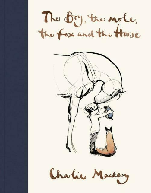 THE BOY, THE MOLE, THE FOX AND THE HORSE By Charlue Mackesy BRAND NEW in AUS!