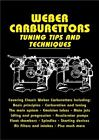 Weber Carburettors Tuning Tips and Techniques by John Passini (2008, Paperback)