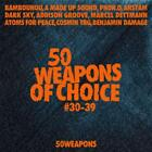 50 Weapons Of Choice No.30-39 von Various Artists (2013)