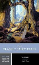 Norton Critical Editions: The Classic Fairy Tales 0 by Maria Tatar (2016, Paperback)