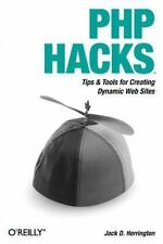 PHP Hacks: Tips & Tools For Creating Dynamic Websites (Hacks)-ExLibrary