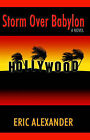 Storm Over Babylon by Eric Alexander (Paperback / softback, 2005)
