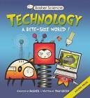 Technology: A Byte-Sized World! by Dan Green (Hardback, 2012)