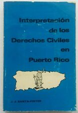 Interpretacion de los Derechos Civiles en Puerto Rico JJ Santa Pinter 1ra E