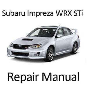 subaru impreza wrx sti 2012 2014 workshop service repair manual ebay rh m ebay ie 2012 wrx service manual 2012 subaru impreza service manual