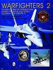 Warfighters 2: The Story of the U.S. Marine Corps Aviation Weapons and Tactics Squadron One (MAWTS-1) by Chuck Lloyd, Rick Linares (Hardback, 1997)