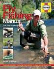 Fly Fishing Manual: The Step-by-Step Guide by Mark Bowler (Hardback, 2016)