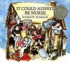 It Could Always be Worse: A Yiddish Folk Tale by Margot Zemach (Paperback, 2002)