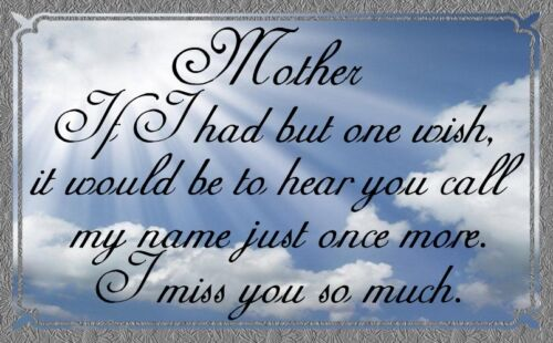 ( A Wish To Hear Mom)  sign, plaque, memorial, deceased, mother, wall decor