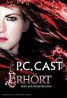 Erhört / Tales of Partholon Bd. 4 von P. C. Cast Kristin Cast (2012, Taschenbuch)