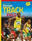 Great Moments in Olympic Track & Field by Karen Rosen (Hardback, 2014)