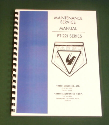 "Yaesu FT-221//FT-221R Service Manual 28/"" Foldout Schematics /& Card Stock Covers"