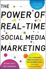 The Power of Real-Time Social Media Marketing: How to Attract and Retain Custome