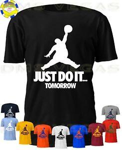 52357e25619b80 Just Do It Tomorrow Nike Jordan Jumpman Parody Funny Humor Tee Shirt ...