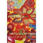 In Fulle Und Freude by Fritz Kreis (Paperback / softback, 2014)