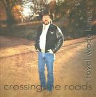 Crossing the Roads by Royal Wade Kimes (CD, Apr-2011, Wonderment Records)