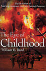 The Eye of Childhood by William E Rand (Paperback / softback, 2001)