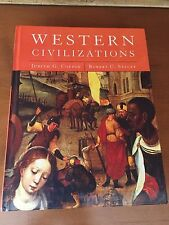 Western Civilizations Vol. 1 : Their History and Their Culture by Robert..
