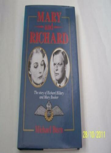 1 of 1 - Mary and Richard: Story of Richard Hillary and Mary Booker By Michael Burn