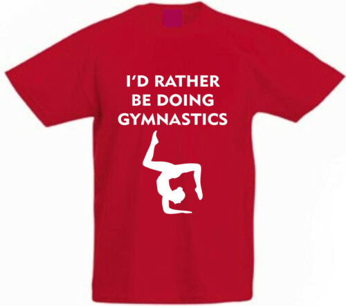 I/'D RATHER BE DOING GYMNASTICS Children/'s Funny Cotton Present Gift T-Shirt Kids