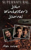 Supernatural: John Winchester`s Journal By Alex Irvine, (paperback), It Books , on Sale