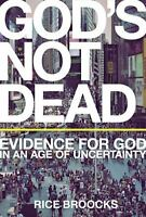 God's Not Dead: Evidence For God In An Age Of Uncertainty on sale