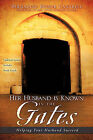 Her Husband Is Known in the Gates by Bernadine Bigner Cantrell (Hardback, 2009)