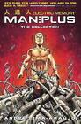 Man Plus: Electric Memory Part 1 by Titan Books Ltd (Hardback, 2016)