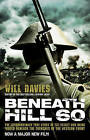 Beneath Hill 60 by Will Davies (Paperback, 2010)