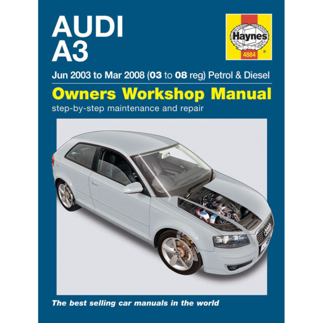 haynes owners workshop manual audi a3 jun 2003 to mar 2008 petrol rh ebay co uk Audi A3 Repair Manual Audi A3 Manual Transmission