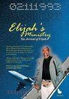 Elijah's Ministry: The Arrival of Elijah by Elijah (Hardback, 2012)
