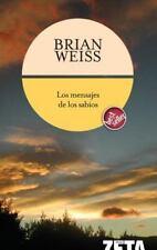 Mensajes de Los Sabios by Brian L. Weiss (2015, Paperback)