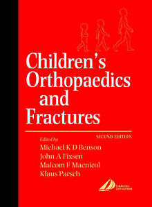 Children-039-s-Orthopaedics-and-Fractures-by-Benson-Michael-ExLibrary