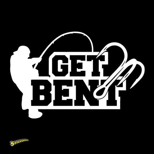 Get Bent vinyl decal sticker largemouth smallmouth bass fishing
