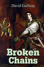 Broken Chains by David Gallway (Paperback / softback, 2001)