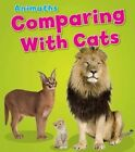 Comparing with Cats by Tracey Steffora (Paperback, 2014)