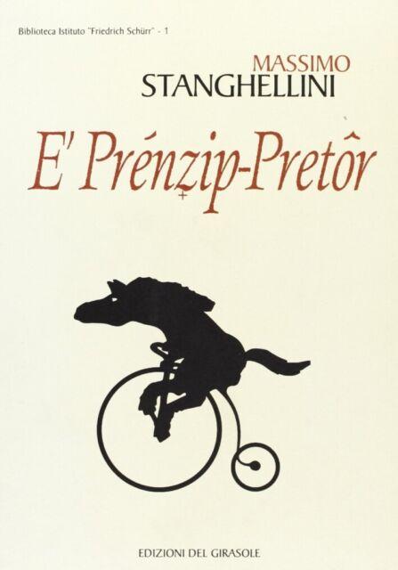 Prénzip-pretor (E') - [Edizioni del Girasole]