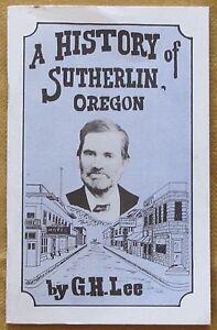 A-History-of-Sutherlin-Oregon-G-H-Lee-sc-vg-1988