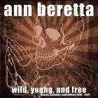 Wild,Young,And Free von Ann Beretta (2012)